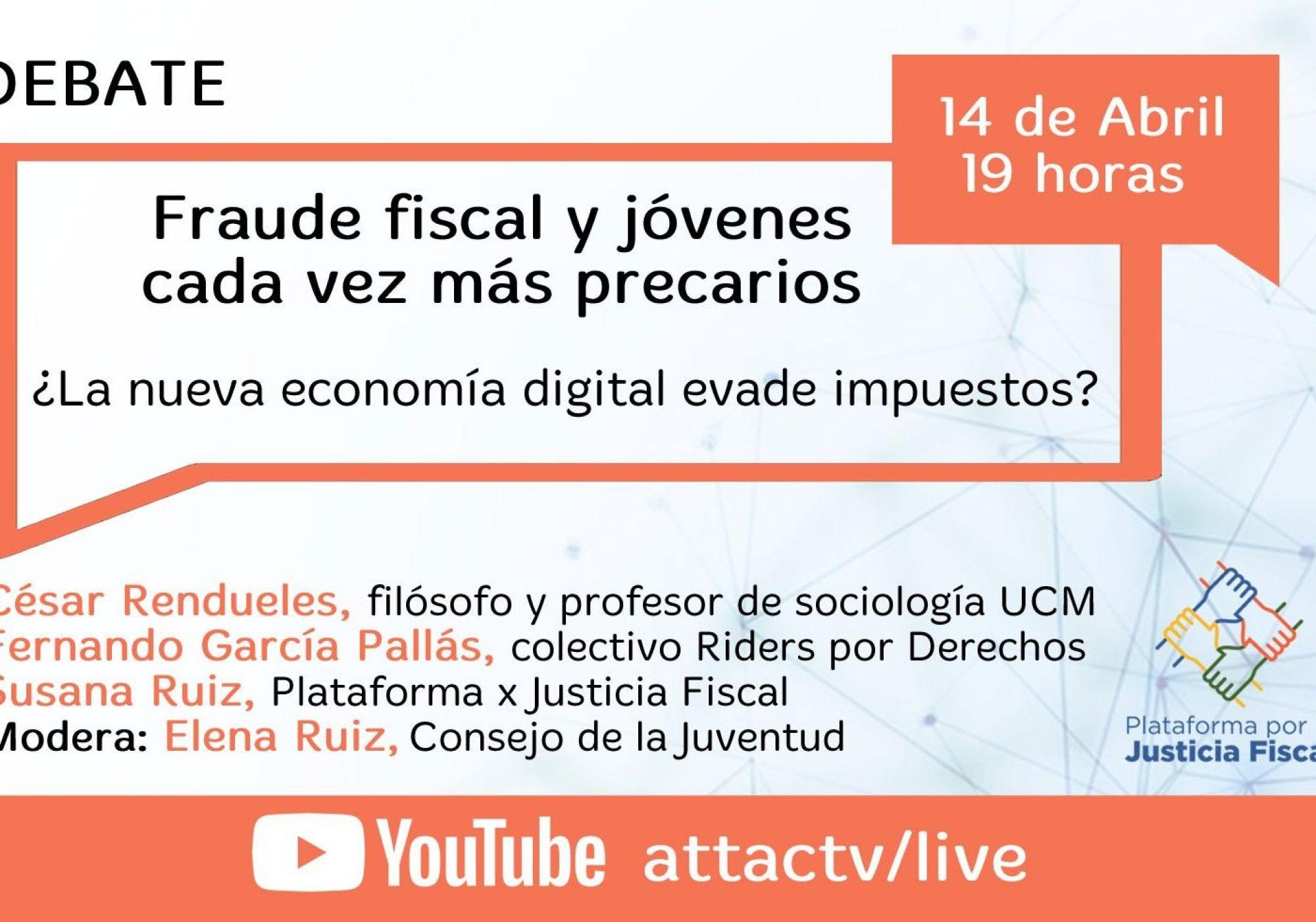 """Debate """"Fraude fiscal y jóvenes cada vez más precarios. ¿La nueva economía digital evade impuestos?"""""""